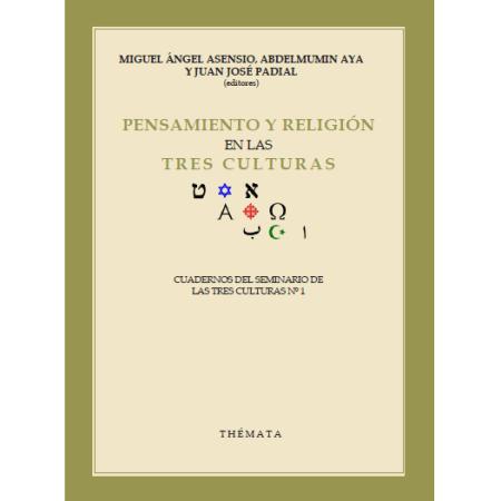 Pensamiento y religión en las tres culturas