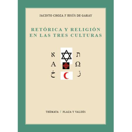Retórica y religión en las tres culturas