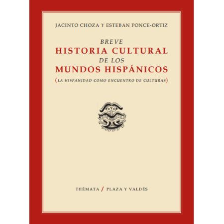 Breve Historia Cultural de los Mundos Hispánicos