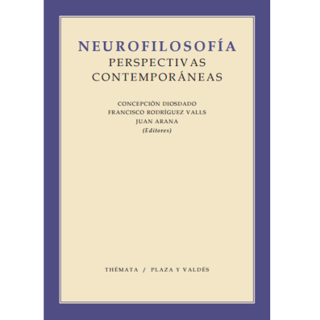 Neurofilosofía. Perspectivas contemporáneas
