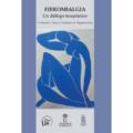Fibromialgia. Un diálogo terapéutico.