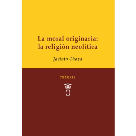 La moral originaria, la religión neolítica [Cubierta][BORRADOR]